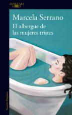 El albergue de las mujeres tristes (ebook)