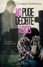 NO PUDE DECIRTE ADIÓS