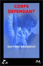 Corps défendant (ebook)