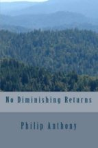 NO DIMINISHING RETURNS