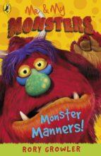 Me & My Monsters: Monster Manners (ebook)