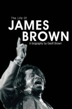 The Life of James Brown (ebook)