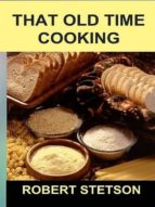 That Old Time Cooking (ebook)