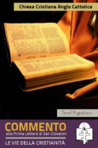 Commento alla prima lettera di San Giovanni (ebook)