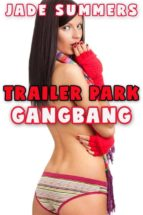 Trailer Park Gangbang (ebook)
