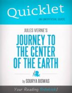QUICKLET ON JULES VERNE'S JOURNEY TO THE CENTER OF THE EARTH
