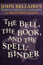 The Bell, the Book, and the Spellbinder (ebook)