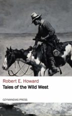 TALES OF THE WILD WEST