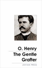 The Gentle Grafter (ebook)