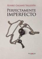 Perfectamente imperfecto (ebook)