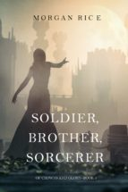 Soldier, Brother, Sorcerer (Of Crowns and Glory—Book 5) (ebook)