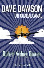 Dave Dawson on Guadalcanal (ebook)
