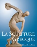 La Sculpture Grecque (ebook)