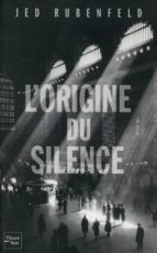 L'ORIGINE DU SILENCE