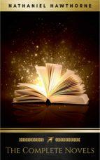 Nathaniel Hawthorne: The Complete Novels (ebook)