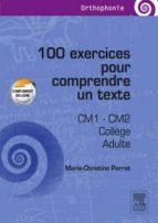 100 EXERCICES POUR COMPRENDRE UN TEXTE