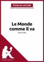 Le Monde comme il va de Voltaire (Fiche de lecture) (ebook)