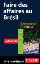 FAIRE DES AFFAIRES AU BRÉSIL