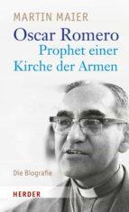 OSCAR ROMERO - PROPHET EINER KIRCHE DER ARMEN