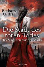 Die Stadt des roten Todes - Das Mädchen mit der Maske (ebook)