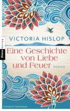 Eine Geschichte von Liebe und Feuer (ebook)