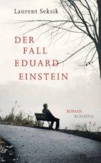 Der Fall Eduard Einstein (ebook)