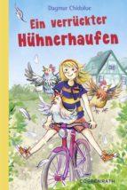 Ein verrückter Hühnerhaufen (ebook)