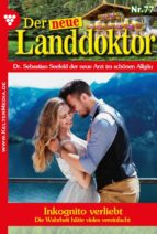 Der neue Landdoktor 77 – Arztroman (ebook)