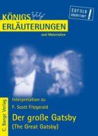 Der große Gatsby - The Great Gatsby von F. Scott Fitzgerald. Textanalyse und Interpretation. (ebook)