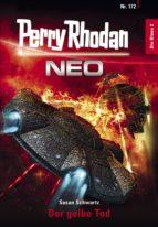 Perry Rhodan Neo 172: Der gelbe Tod (ebook)