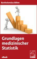 Grundlagen medizinischer Statistik (ebook)