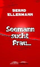 Seemann sucht Frau ... (ebook)