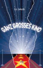 Ganz großes Kino (ebook)