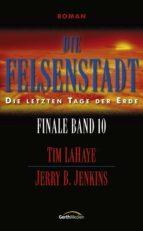 Die Felsenstadt - Finale 10 (ebook)