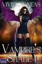 Vampire's Shade 4 (Vampire's Shade Collection) (ebook)