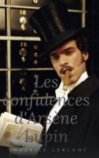 Les Confidences d'Arsène Lupin (ebook)