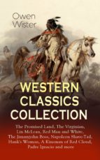 WESTERN CLASSICS COLLECTION: THE PROMISED LAND, THE VIRGINIAN, LIN MCLEAN, RED MAN AND WHITE, THE JIMMYJOHN BOSS, NAPOLEON SHAVE-TAIL, HANK'S WOMAN, A