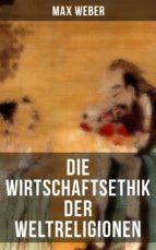 Die Wirtschaftsethik der Weltreligionen (ebook)