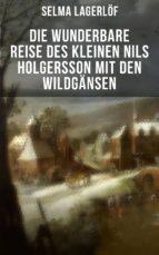 Die wunderbare Reise des kleinen Nils Holgersson mit den Wildgänsen (ebook)