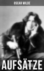 Oscar Wilde: Aufsätze (ebook)