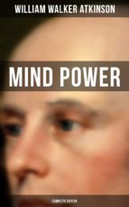 MIND POWER (Complete Edition) (ebook)