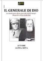 Il Generale di Dio - Biografia di Fra G.M.Chiti VERSIONE EPUB (ebook)