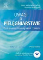 Uwagi o pielęgniarstwie. Profesjonalne towarzyszenie choremu (ebook)