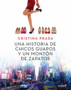 UNA HISTORIA DE CHICOS GUAPOS Y UN MONTÓN DE ZAPATOS