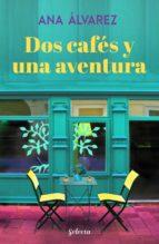 Dos cafés y una aventura (Dos más dos 2) (ebook)