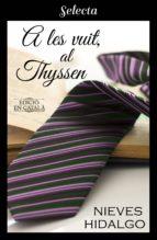 A les vuit, al Thyssen (ebook)