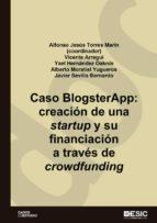 Caso BlogsterApp. Creación de una startup y su financiación a través del crowdfunding