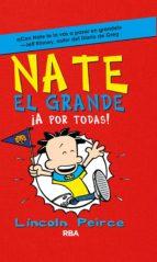 NATE EL GRANDE. !A POR TODAS!