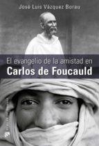 El evangelio de la amistad en Carlos de Foucauld (ebook)