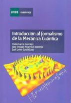 Introducción al formalismo de la mecánica cuántica (ebook)